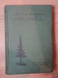 CARTEA PADURARULUI , 1938