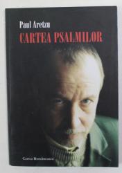 CARTEA PSALMILOR - SEMNE DE IUBIRE  de PAUL ARETZU , 2003