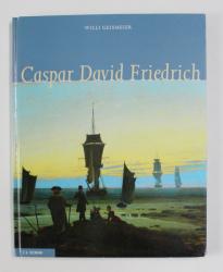 CASPAR DAVID FRIEDRICH von WILLI GEISMEIER , 2011