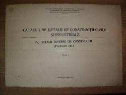 CATALOG DE DETALII DE CONSTRUCTII CIVILE SI INDUSTRIALE, vol 4