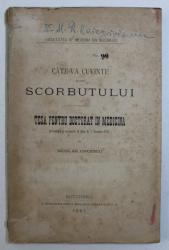 CATEVA CUVINTE ASUPRA SCORBUTULUI - TESA PENTRU DOCTORAT IN MEDICINA de NICOLAE ONCESCU , 1881