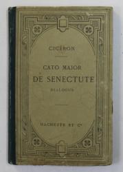 CATO MAJOR DE SENECTUTE DIALOGUS par M. T. CICERONIS