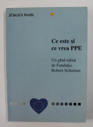 CE ESTE SI CE VREA PPE de JURGEN WAHL , 1998