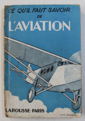 CE QU ' IL FAUT SAVOIR  DE L ' AVIATION , 115 illustrations de MARCEL JEANJEAN , 1930