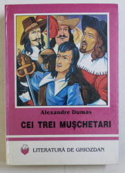 CEI TREI MUSCHETARI de ALEXANDRE DUMAS , 1997