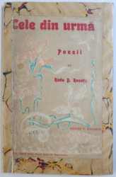 CELE DIN URMA - POESII  de RADU D . ROSETTI , 1902