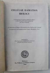CELLULAR RADIATION BIOLOGY , 1964