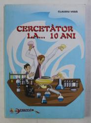 CERCETATOR LA... 10 ANI de CLAUDIU VODA , 2001