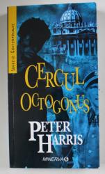 CERCUL OCTOGONUS de PETER HARRIS , 2008