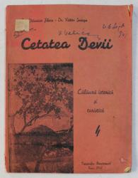 CETATEA DEVII CALAUZA ISTORICA SI TURISTICA - DEVA 1941