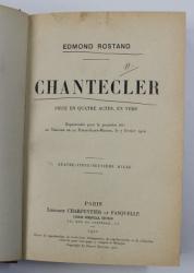 CHANTECLER par EDMOND ROSTAND - PIECE EN QUATRE ACTES , EN VERS , 1910