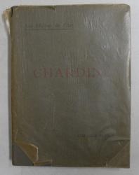 CHARDIN par EDMOND PILON , EDITIE INTERBELICA