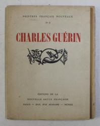 CHARLES GUERIN , SERIES PEINTRES FRANCAIS NOUVEAUX NO. 2 , 1920