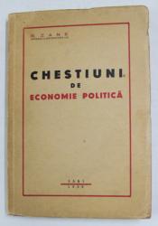 CHESTIUNI DE ECONOMIE POLITICA de G. ZANE , 1939
