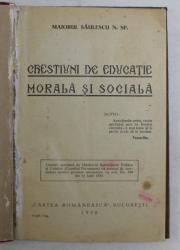 CHESTIUNI DE EDUCATIE MORALA SI SOCIALA de MAIORUL SAULESCU N. SP. , 1930