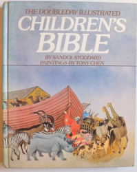 CHILDREN ' S BIBLE by SANDOL STOODDARD , paintings by TONY CHEN , 1983