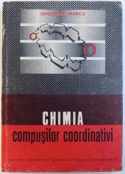 CHIMIA COMPUSILOR COORDINATIVI  de GHEORGHE MARCU , 1984