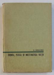CHIMIA , FIZICA  SI MATEMATICA VIETII de V. SAHLEANU , 1965