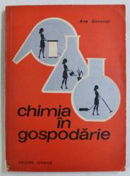 CHIMIA IN GOSPODARIE de ANA GERENDI , 1972
