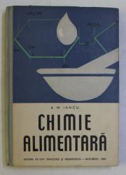 CHIMIE ALIMENTARA de A. M. IANCU , 1960