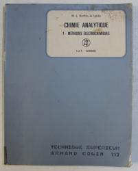 CHIMIE ANALYTIQUE - 1 . - METHODES ELECTROCHIMIQUES par M .- L. BARTHE et G. HEDIN , 1973