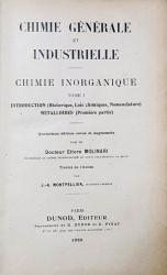 CHIMIE GENERALE ET INDUSTRIELLE  - CHIMIE INORGANIQUE , TOME I par ETTORE MOLINARI , 1920