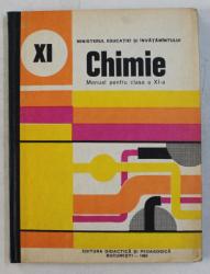 CHIMIE - MANUAL PENTRU CLASA a - XI - a de SANDA FATU , CORNELIA COSTIN , 1980