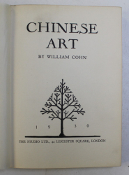 CHINESE ART by WILLIAM COHN , 1930