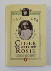 CIDER WITH ROSIE by LAURIE LEE , 1987