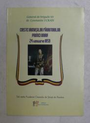 CINSTE URMASILOR FAURITORILOR PRIMEI UNIRI ! 24 IANUARIE 1859 de CONSTANTIN UCRAIN , 2009