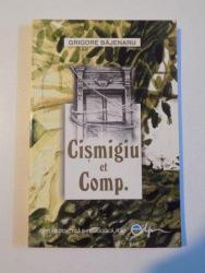 CISMIGIU ET COMP de GRIGORE BAJENARU , 2005
