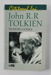 CITITORUL LUI ...JOHN R.R. TOLKIEN de TEODORO GOMEZ , 2007