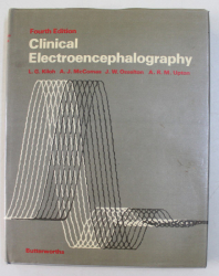 CLINICAL ELECTROENCEPHALOGRAPHY by L.G. KILOH ...A.R.M. UPTON , 1981