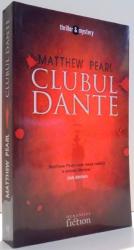 CLUBUL DANTE de MATTHEW PEARL , 2006
