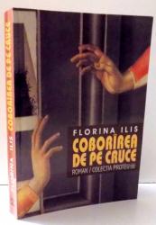 COBORAREA DE PE CRUCE de FLORINA ILIS , 2001