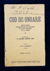 COD DE ONOARE intocmit de LT. COLONEL DRAGHICI IOSIF, EDITIA III-A NESCHIMBATA - LUGOJ