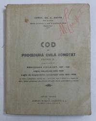COD DE PROCEDURA CIVILA ADNOTAT , VOLUMUL III de CONST . GR. C. ZOTTA , 1932