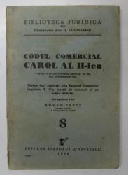 CODUL COMERCIAL CAROL AL II- LEA sub ingrijirea lui EUGEN PETIT , 1938