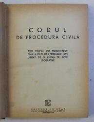 CODUL DE PROCEDURA CIVILA - CU MODIFICARILE PANA LA DATA DE 1 FEBRUARIE 1955 , 1955