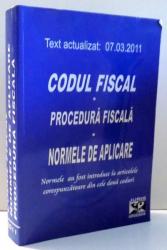 CODUL FISCAL - PROCEDURA FISCALA - NORMELE DE APLICARE de CONSTANTIN CRISU , 2011