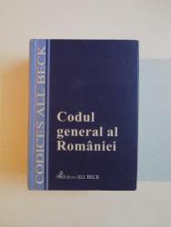 CODUL GENERAL AL ROMANIEI CU MODIFICARILE ADUSE PANA LA DATA DE 31 MARTIE 2003 , EDITIE INGRIJIT de DORINA CALIN , 2003