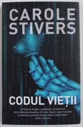 CODUL VIETII de CAROLE STIVERS , 2020, COPERTI UZATE