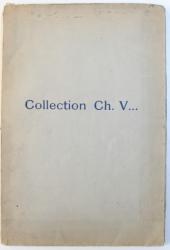 COLLECTION  CH. V.. TABLEAUX MODERNES , AQUARELLES , PASTELS , DESSINS , OEUVRES IMPORTANTES DE DEGAS  ET DONT LA VENTE AURA LIEU A PARIS , HOTEL DROUOT , 1931