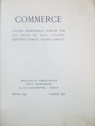 COMMERCE, CAHIERS TRIMESTRIELS PUBLIES PAR LES SOINS DE PAUL VALERY, LEON-PAUL FARGUE, VALERY LARBAUND - PARIS, 1927