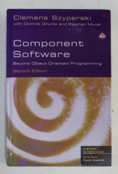 COMPONENT SOFTWARE - BEYOND OBJECT - ORIENTED PROGRAMMING  - SECOND EDITION by CLEMENS SZYPERSKI , 2002