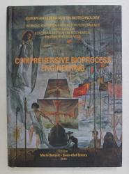 COMPREHENSIVE BIOPROCESS ENGINEERING , editors MARIN BEROVIC and SVEN - OLAF ENFORS , 2010
