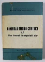 COMUNICARI TEHNICO - STIINTIFICE , VOLUMUL III . SISTEMUL HIDROENERGETIC SI DE NAVIGATIE PORTILE DE FIER , 1970