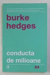 CONDUCTA DE MILIOANE de BURKE HEDGES , 2018