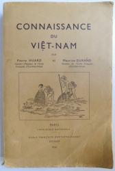 CONNAISSANCE DU VIETNAM par PIERRE HUARD et MAURICE DURAND, PARIS  1954