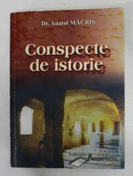 CONSPECTE DE ISTORIE de ANATOL MACRIS , 2008